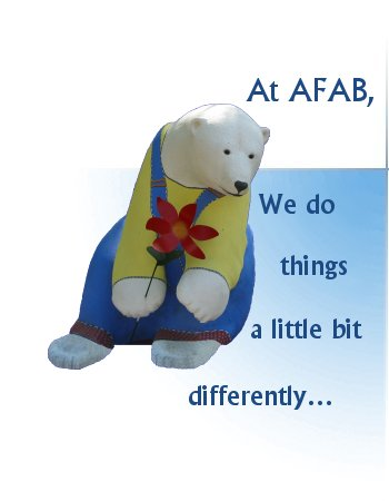 At AFAB, we do things a little bit differently…